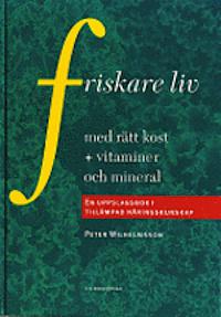 friskare-liv-med-ratt-kost-vitaminer-och-mineral-en-uppslagsbok-i-tilla_kartonnage