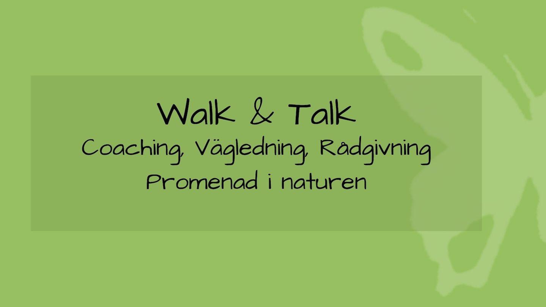 tjänsten walk & talk med grön bakgrund och fjäril