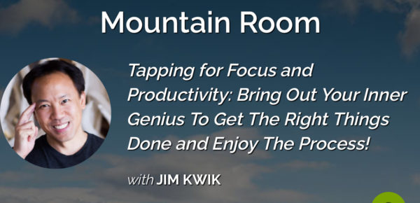 Eft för fokus och produktivitet Jim Kwik Tapping for focus